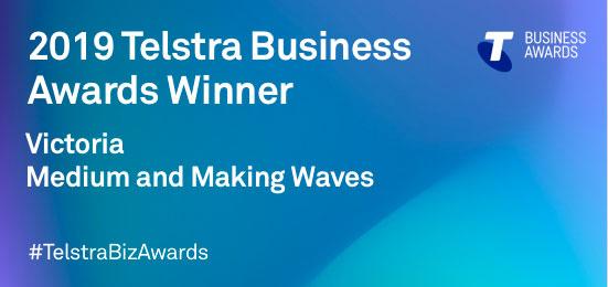 2019 Winner Victoria Medium and Making Waves - Telstra Business Awards